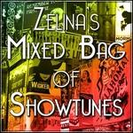 Zelina's Mixed Bag of Showtunes & More