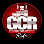 Game Changers Radio (GCR)