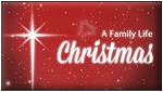 Family Life Radio Network – A Family Life Christmas
