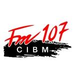 CIBM 107 – CIBM-FM