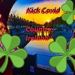 Kick Covid Country Ireland