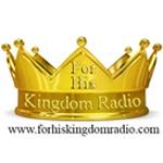 For His Kingdom Radio