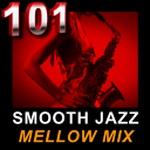 101 Smooth Jazz Radio – Mellow Mix