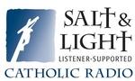 Salt & Light Catholic Radio – KTFI
