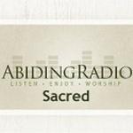 Abiding Radio – Sacred