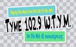 Tyme 102.9 W.T.Y.M.