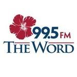 99.5 The Word – KGU-FM
