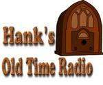 Hank's Old Time Radio