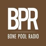Bone Pool Radio (BPR)