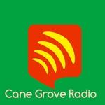 Cane Grove Radio!