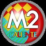 M2 Radio – M2 Caliente