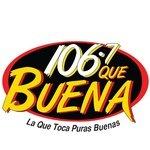 Que Buena 106.7 – KCHX