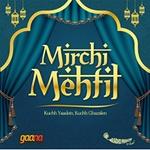 Radio Mirchi – Mehfil-e-ghazal