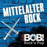 RADIO BOB! – BOBs Mittelalter Rock