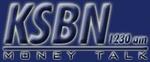 Money Talk 1230 – KSBN