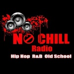 No Chill Radio