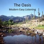 The Oasis – Modern Easy Listening