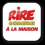 Rire & Chansons – A la Maison