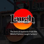 Dash Radio – Laugh Factory – Live Comedy