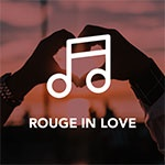 Rouge FM – In Love