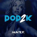 Hunter.FM – Pop2K