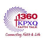 Faith Talk 1360 KPXQ – KPXQ
