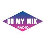 Oh My Mix Radio