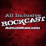 All Inclusive Radio – Rockcast