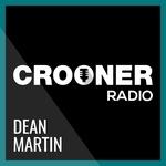 Crooner Radio – Dean Martin