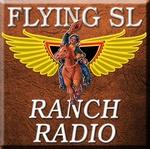 Flying SL Ranch Radio