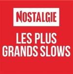 Nostalgie – Les Plus Grands Slows