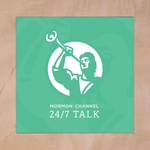 Mormon Channel – 24/7 Talk
