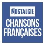 Nostalgie – Chansons Françaises