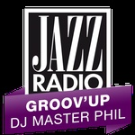 Jazz Radio – Groov'up DJ Master Phil