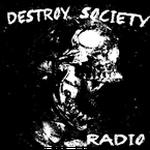 Destroy Society Radio