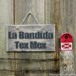 La Bandida – Tex Mex