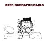 Dzed Bardaitis Radio