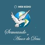 Web-Rádio Semeando o Amor de Deus