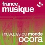 France Musique – Webradio Ocora – Musiques du monde