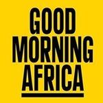 Good Morning Africa