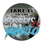 Take It to the Streets Radio