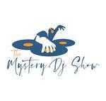 The Mystery DJ Show
