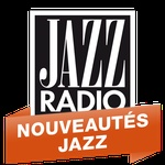Jazz Radio – Nouveautés Jazz