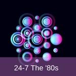 24/7 Niche Radio – 24-7 The '80s