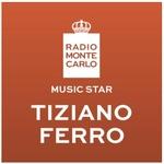 Radio Monte Carlo – Music Star Tiziano Ferro