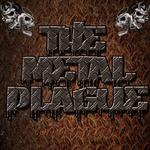 The Metal Plague