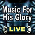 Music For His Glory