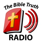 The Bible Truth Radio