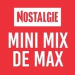 Nostalgie – Mini Mix de Max