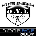 Out Your League Radio